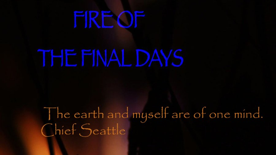 FIRE OF THE FINAL DAYS